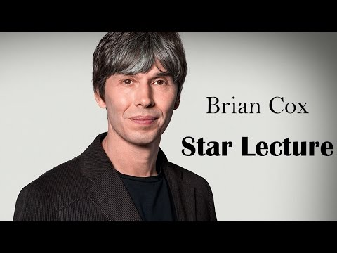 ► Brian Cox | Star Lecture | FULL TALK