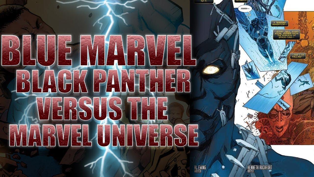 Black Panther and Blue Marvel Destroy The Marvel Universe