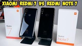 Xiaomi Redmi 7 VS Redmi Note 7.  В чем разница и что выбрать?