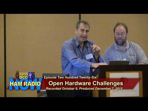 HRN 226: K6BP - Open Hardware Challenges (the DCC on HamRadioNow)