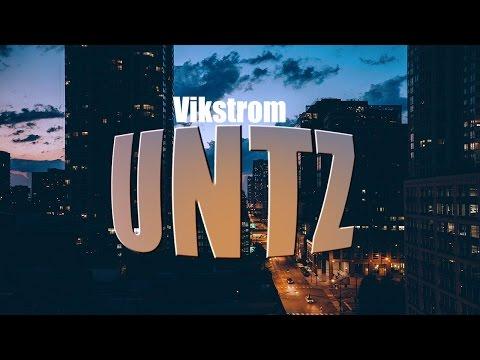 Vikstrom - Untz (Original Mix)
