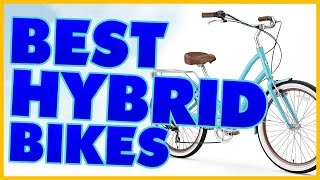 10 Best Hybrid Bike Reviews 2017