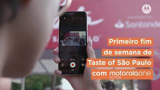 Motorola no Taste of São Paulo - Aumentando o campo de visão com motorolaone Action
