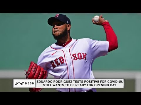 Ron Roenicke confirms Eduardo Rodriguez has tested positive for coronaviru