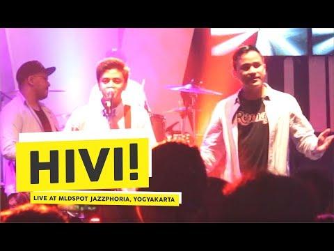 [HD] Hivi! - Orang Ke 3 (Live at MLDSPOT JAZZPHORIA, 2018 Yogyakarta)