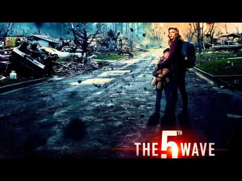 Soundtrack The 5th Wave - Trailer Music The 5th Wave (Theme Song)