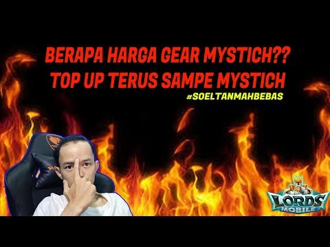 TOP UP SAMPE GEAR MYSTCH #1  LORDS MOBILE INDONESIA