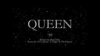 Queen   '39 (official Lyric Video)