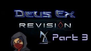 {Modded} Deus Ex: Revision part 3 - Redux; Battery Park