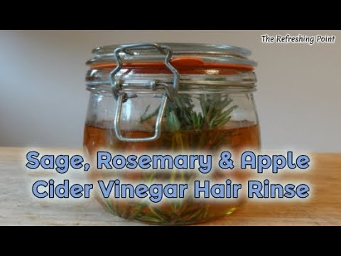 Sage, Rosemary and Apple Cider Vinegar Hair Rinse for Thinning Hair, Hair Growth and Gray Hair