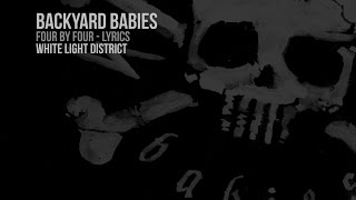 Backyard Babies - White Light District (Lyrics Video)