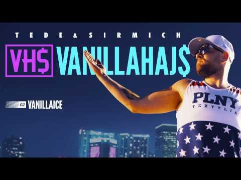 02. TEDE - VANILLAICE prod. SIR MICH - VANILLAHAJS 2015