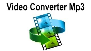 Free Video Converter MP3 Software - Free Download Mp3