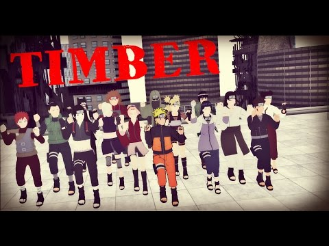 【MMD Naruto】TIMBER