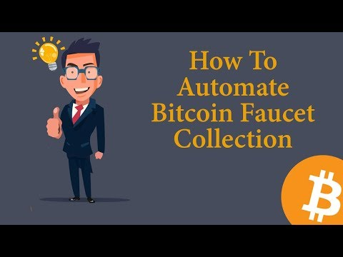 How To Automate Bitcoin Faucet Collection