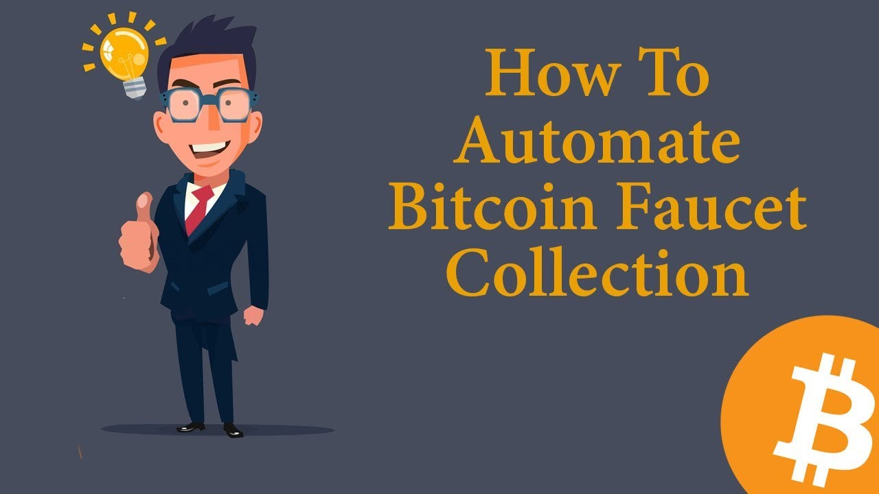 How To Automate Bitcoin Faucet Collection - YouTube