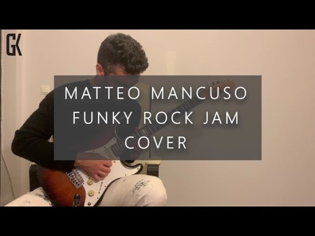 Matteo Mancuso Funk Rock Cover (FREE TAB)