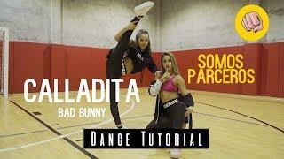 CALLAITA - BAD BUNNY / Dance Tutorial / Choreography