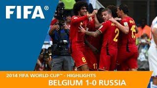 BELGIUM v RUSSIA (1:0) - 2014 FIFA World Cup™