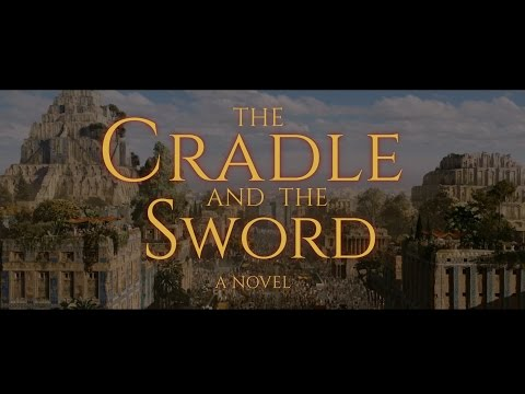 The Cradle and the Sword BOOK TRAILER