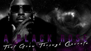 Tyrese Gibson Presents | A Black Rose That Grew Through Concrete | Full Documentary