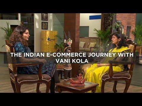 The Indian e-commerce journey with Vani Kola