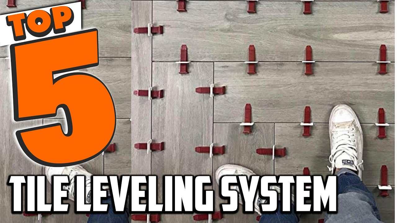 best tile leveling system in 2021 top 5 tile leveling systems review