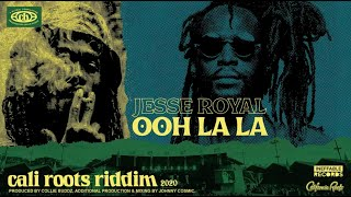 Jesse Royal - Ooh La La | Cali Roots Riddim 2020 (Produced by Collie Buddz)