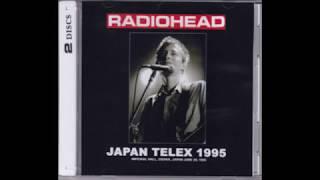(AUDIO) Radiohead - 6/20/1995 - Osaka, Japan