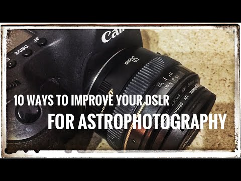 10 ways to improve a DSLR for astrophotography