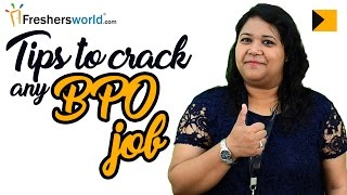 Tips to crack any BPO Job – Sample Questions, Interview rounds, Interview tips