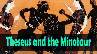 Theseus and the Minotaur (Full Story and more)