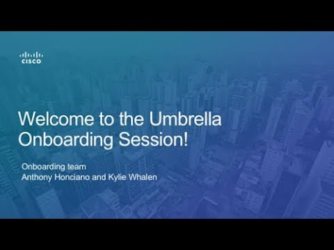 Getting Started with Cisco Umbrella