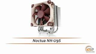 Noctua NH-U9S - обзор процессорной системы охлаждения