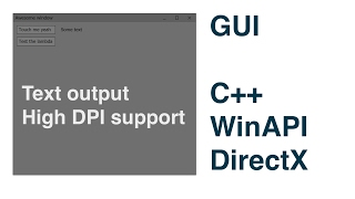 Working on GUI written on C++ with WinAPI and DirectX #2. Text output and high DPI support