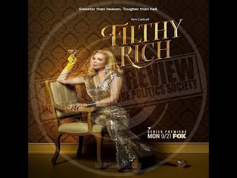 FILTHY RICH SERIES REVIEW | #TFRPODCASTLIVE EP135 | LORDLANDFILMS