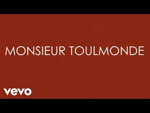 Aldebert - Monsieur Toulmonde [Video Lyrics]