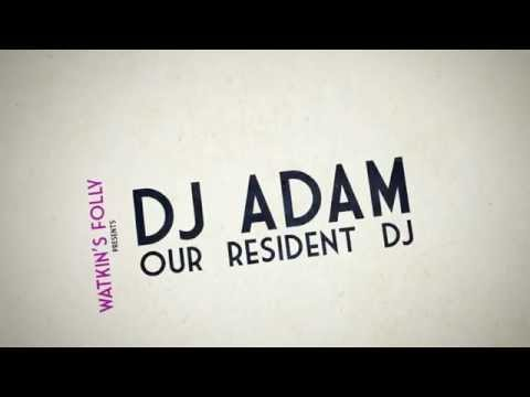 DJ ADAM - London Irish DJ - Watkins Folly