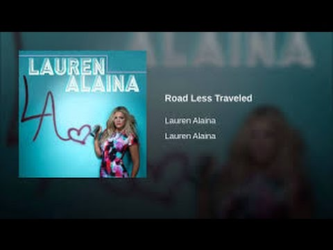 Road Less Traveled (In the Style of Lauren Alaina) (Karaoke with Lyrics)