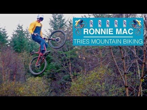 Ronnie Mac – Tries Mountain Biking