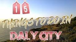 Top 15 Things To Do In Daly City, California
