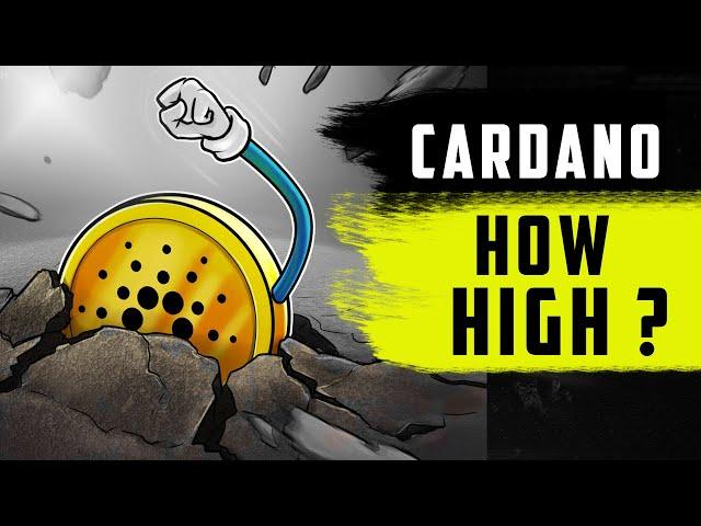 Cardano : HOW HIGH can it go ?