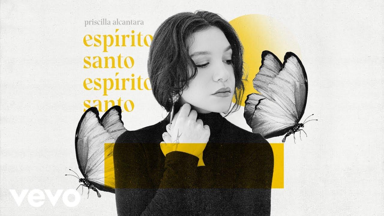 Priscilla Alcantara - Espírito Santo (Ao Vivo)