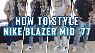 HOW TO STYLE: NIKE BLAZER MID …