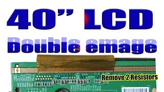 40'' LCD TV double image problem solved ( without cutting ) !