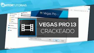 Como Baixar e Instalar Sony Vegas Pro 13 64 Bits + Tradução (2018)
