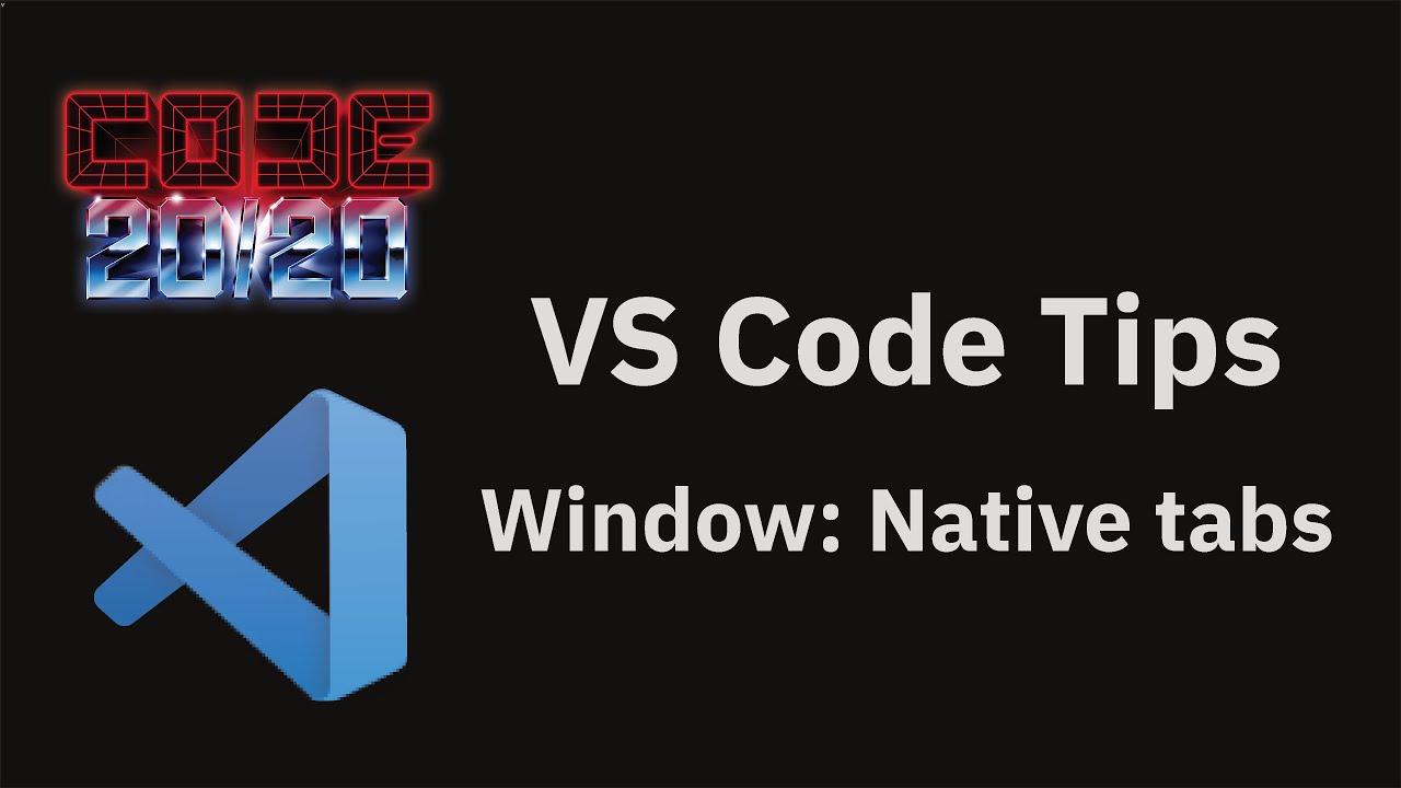Window: Native tabs