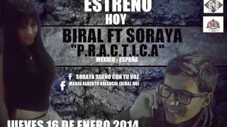 Soraya Feat. Biral - P.R.A.C.T.I.C.A