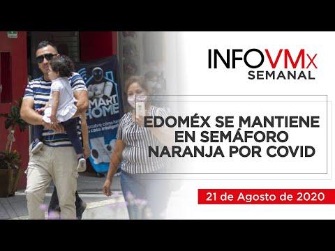 EDOMÉX SE MANTIENE EN SEMÁFORO NARANJA; INFOVMx a 21 de Agosto, 2020