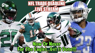 NFL Trade Deadline Live Stream | Eagles Making Moves? | Speed Is What We Need!